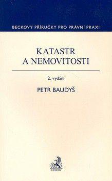 Petr Baudyš: Katastr a nemovitosti cena od 391 Kč
