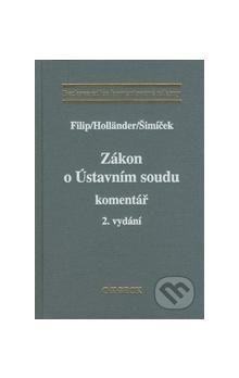 Kolektiv autorů: Zákon o Ústavním soudu cena od 912 Kč