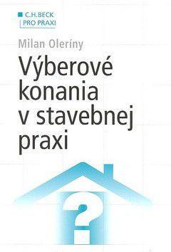 Milan Oleríny: Výberové konania v stavebnej praxi cena od 249 Kč