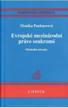 Monika Pauknerová: Evropské mezinárodní právo soukromé cena od 564 Kč