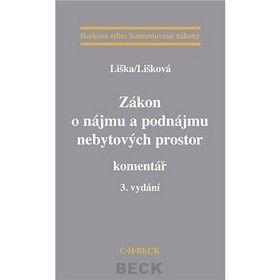 Petr Liška; Věra Lišková: Zákon o nájmu a podnájmu nebytových prostor cena od 576 Kč