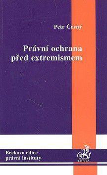 Pavol Černý: Právní ochrana před extremismem cena od 450 Kč