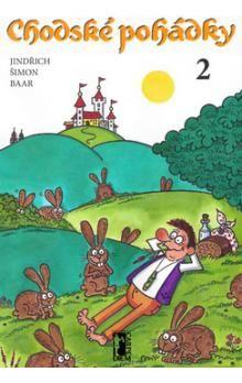 Jindřich Šimon Baar: Chodské pohádky 2 cena od 139 Kč
