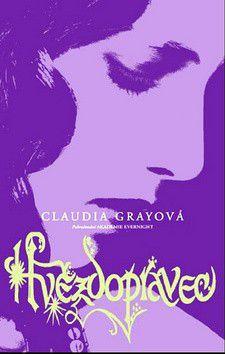 Claudia Gray: Hvězdopravec cena od 299 Kč