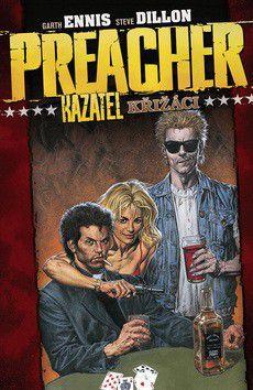 Steve Dillon, Garth Ennis: Preacher Kazatel 4 - Křižáci cena od 279 Kč
