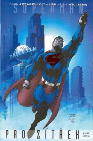 Brian Azzarello: Superman pro zítřek 2 cena od 316 Kč