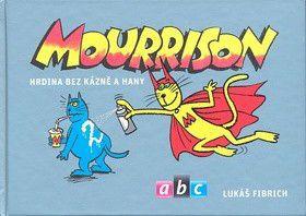 Lukáš Fibrich: Mourrison 2 cena od 249 Kč