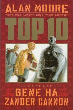 Zender Cannon, Gene Ha, Alan Moore: Top 10 - kniha první cena od 332 Kč