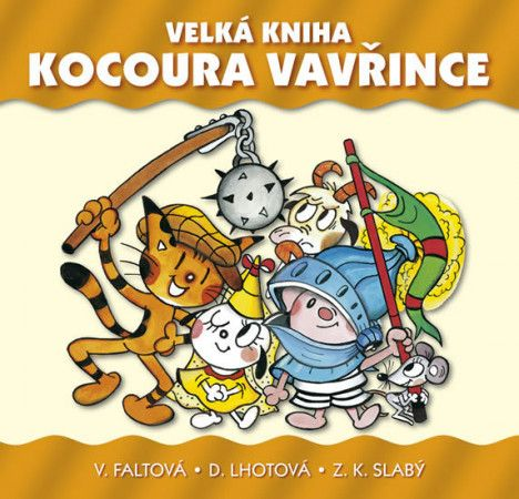 Věra Faltová: Velká kniha kocoura Vavřince cena od 497 Kč