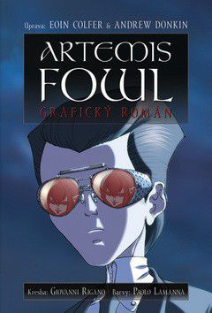 Eoin Colfer: Artemis Fowl: Grafický román cena od 0 Kč