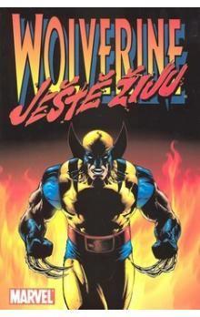 Warren Ellis, Leinil Franc Yu: Wolverine: Ještě žiju cena od 197 Kč