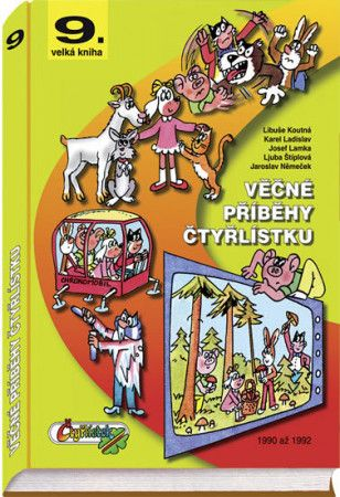 Kolektiv: Věčné příběhy Čtyřlístku - 9. velká kniha z let 1990 až 1992 cena od 379 Kč