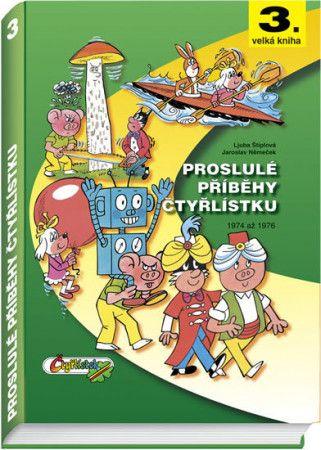 Jaroslav Němeček: Proslulé příběhy čtyřlístku 1974-1976 - 2. vydání cena od 343 Kč