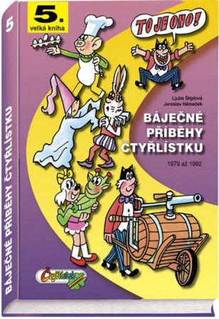 Jaroslav Němeček: Báječné příběhy Čtyřlístku 1979 až 1982 (5.velká kniha) cena od 356 Kč