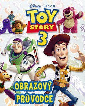 Walt Disney: Toy Story 3 - Obrazový průvodce cena od 155 Kč