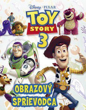 Walt Disney: Toy Story 3 Obrazový sprievodca cena od 164 Kč