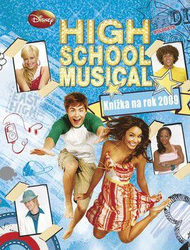 High School Musical Knižka na rok 2009 cena od 226 Kč