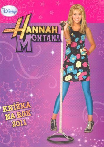 Walt Disney: Hannah Montana Knížka na rok 2011 cena od 29 Kč