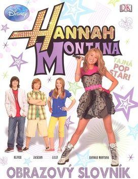 Walt Disney: Hannah Montana Obrazový slovník cena od 213 Kč