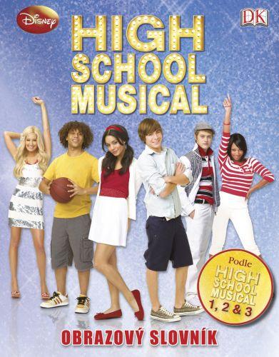 Catherine Saundersová: High School Musical Obrazový slovník cena od 199 Kč