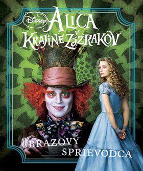 Walt Disney: Alica v Krajine zázrakov - Obrazový sprievodca cena od 217 Kč