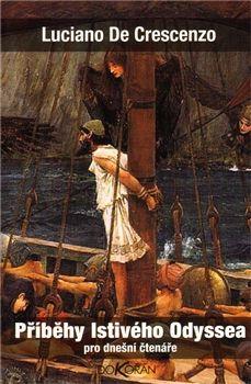 Luciano De Crescenzo: Příběhy lstivého Odyssea pro dnešní čtenáře cena od 179 Kč
