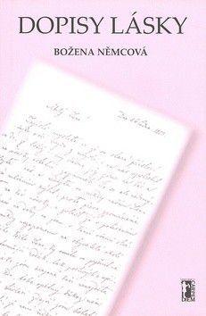 Božena Němcová: Dopisy lásky (E-KNIHA) cena od 0 Kč