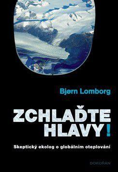 Bjørn Lomborg: Zchlaďte hlavy cena od 275 Kč