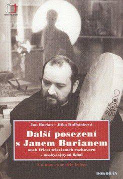 Jan Burian; Jitka Kulhánková: Další posezení s Janem Burianem cena od 267 Kč