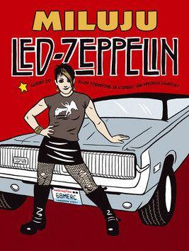 Ellen Forney: Miluju Led Zeppelin - Komiks cena od 278 Kč