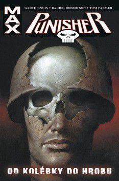 Darick Robertson, Richard Corben, Larosa Lewis, John Severin: Punisher Max - Od kolébky do hrobu cena od 336 Kč