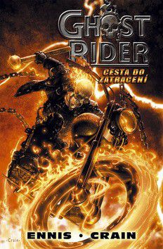 XXL obrazek Garth Ennis, Clayton Crain: Ghost Rider: Cesta do zatracení
