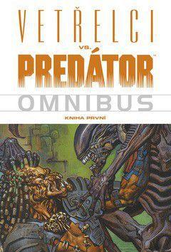 Randy Stradley: Vetřelci vs. Predator Omnibus 1