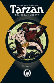 Joe Kubert: Tarzan - Éra Joea Kuberta - kniha první cena od 400 Kč