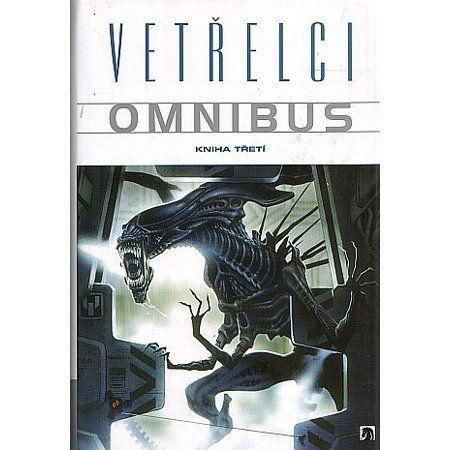 Mark Verheiden: Vetřelci - Omnibus - Kniha třetí