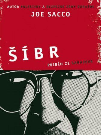 Joe Sacco: Šíbr - Příběh ze Sarajeva - komiks cena od 274 Kč