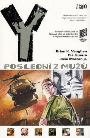 Brian K. Vaughan, Pia Guerra: Y: Poslední z mužů 2: Cykly cena od 271 Kč