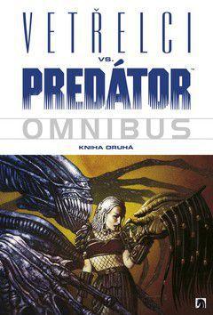 Chris Claremont: Vetřelci vs. Predátor - Omnibus - Kniha druhá cena od 712 Kč