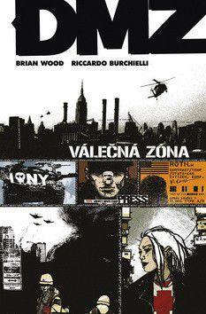 Riccardo Burchielli, Brian Wood: DMZ - Válečná zóna cena od 270 Kč