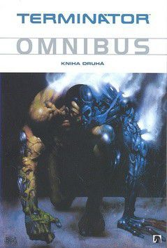 James M. Robinson: Terminátor Omnibus Kniha druhá cena od 629 Kč