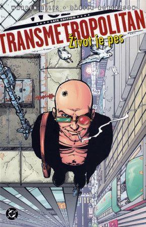 Darick Robertson, Warren Ellis: Transmetropolitan 2 - Život je pes cena od 279 Kč