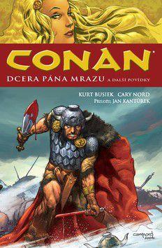 Kurt Busiek: Conan: Dcera pána mrazu a další povídky cena od 659 Kč