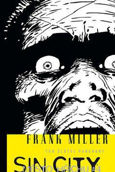 Frank Miller: Sin City 4 - Ten žlutej parchant - brož. cena od 171 Kč