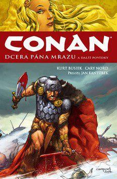 Kurt Busiek, Cary Nord: Conan - Dcera pána mrazu a další povídky - brož. cena od 0 Kč