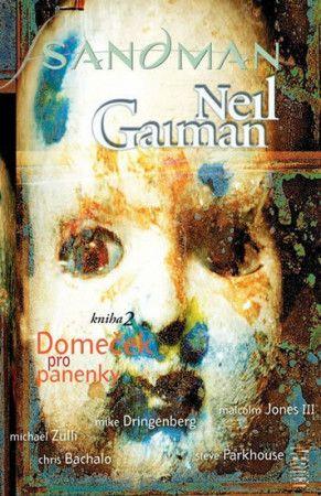 Neil Gaiman: Sandman Domeček pro panenky cena od 424 Kč