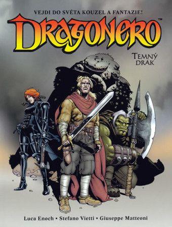 Stefano Vietti, Luca Enoch: Dragonero cena od 214 Kč