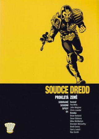 Pat Mills: Soudce Dredd - Prokletá země cena od 254 Kč