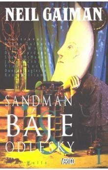 Neil Gaiman: Sandman Báje a odlesky cena od 271 Kč