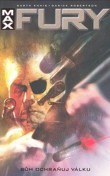 Darick Robertson, Garth Ennis: Fury: Bůh ochraňuj válku cena od 279 Kč
