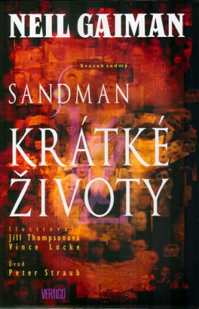 Neil Gaiman: Sandman 7 - Krátké životy cena od 338 Kč